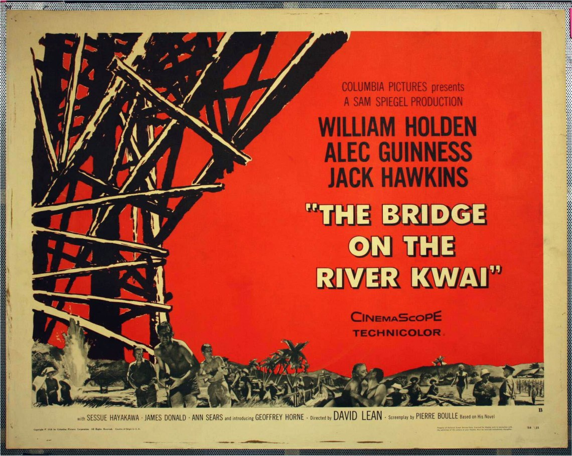 Resultado de imagem para The Bridge on the River Kwai
