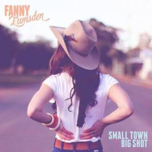 fanny-lumsden-small-town-big-shot